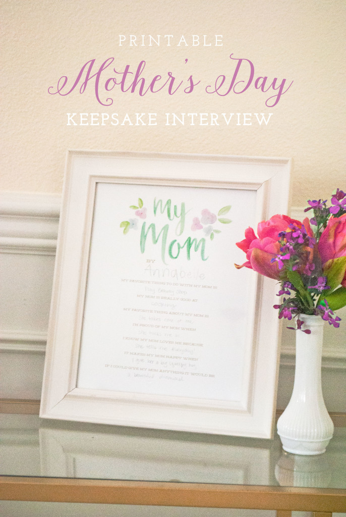 Mother's Day Keepsake Interview – FREE PRINTABLE